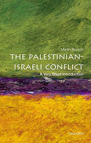 The Palestinian-Israeli Conflict: A Very Short Introduction (Very Short Introductions) from OUP Oxford