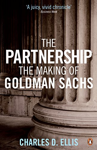 The Partnership: The Making of Goldman Sachs from Penguin
