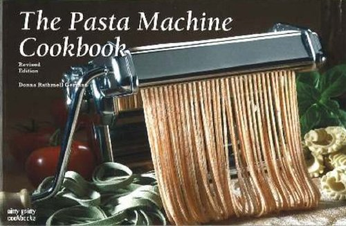 The Pasta Machine Cookbook from Nitty Gritty Productions,U.S.