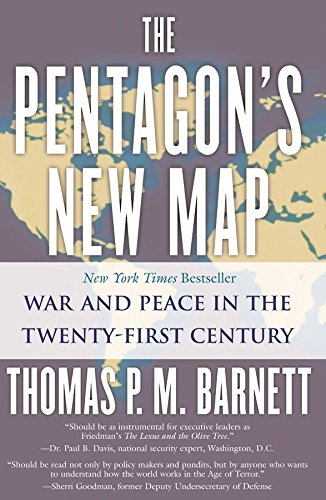 The Pentagon's New Map: War and Peace in the Twenty-First Century from Berkley Books