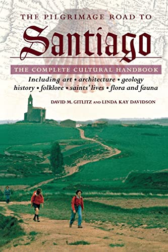 The Pilgrimage Road to Santiago: The Complete Cultural Handbook from St. Martin's Griffin