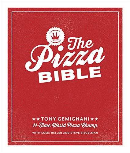 The Pizza Bible from Ten Speed Press