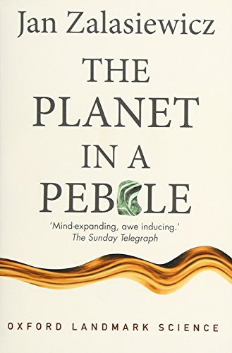 The Planet in a Pebble: A journey into Earth's deep history (Oxford Landmark Science) from OUP Oxford