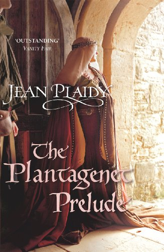 The Plantagenet Prelude: (Plantagenet Saga) from Arrow