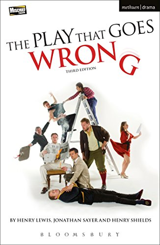 The Play That Goes Wrong: 3rd Edition (Modern Plays) from Methuen Drama