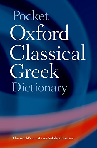 The Pocket Oxford Classical Greek Dictionary from OUP Oxford