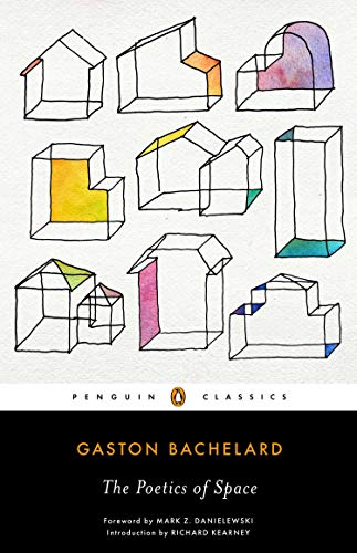 The Poetics of Space from Penguin Classics