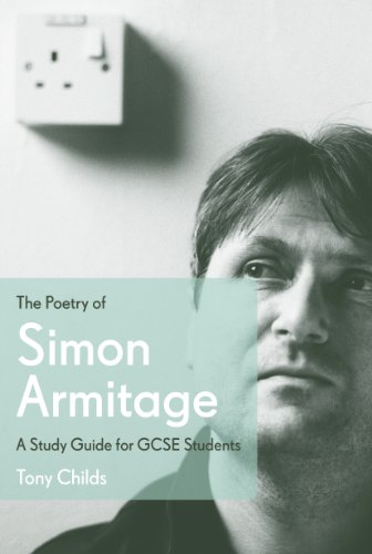 The Poetry of Simon Armitage: A Study Guide for GCSE Students from Faber & Faber