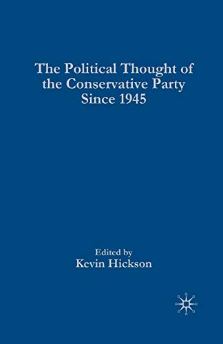 The Political Thought of the Conservative Party since 1945 from Palgrave Macmillan