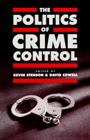 The Politics of Crime Control (Insurance and Society) from SAGE Publications Ltd