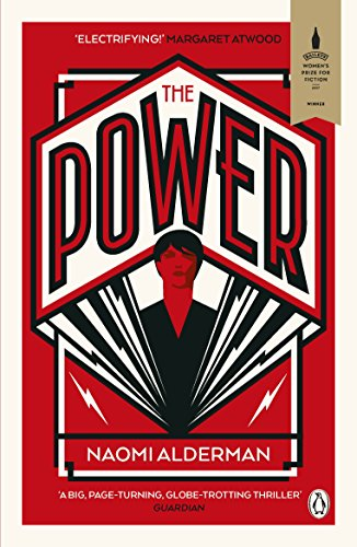 The Power: WINNER OF THE 2017 BAILEYS WOMEN'S PRIZE FOR FICTION from Penguin