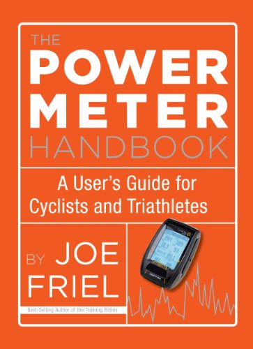 The Power Meter Handbook: A User's Guide for Cyclists and Triathletes from VeloPress