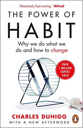The Power of Habit: Why We Do What We Do, and How to Change from Random House Books