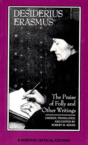 The Praise of Folly and Other Writings (Norton Critical Editions) from W. W. Norton & Company