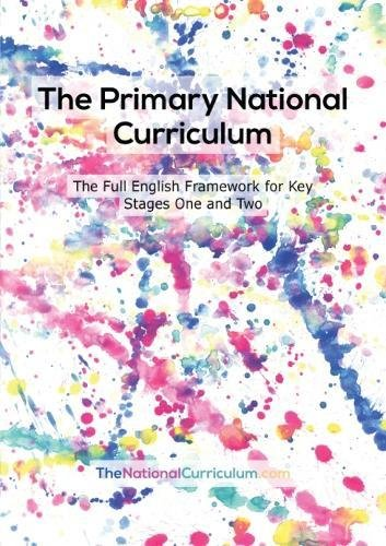 The Primary National Curriculum in England: Key Stage 1 and 2 Framework from Shurville Publishing LTD
