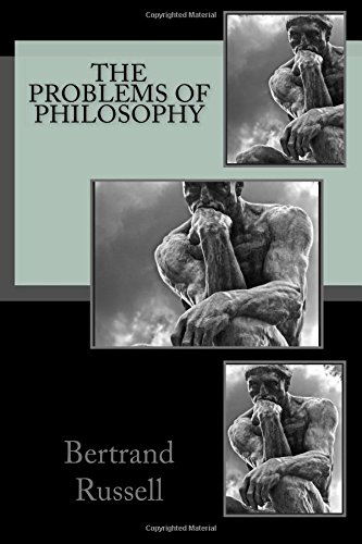 The Problems of Philosophy from CreateSpace Independent Publishing Platform