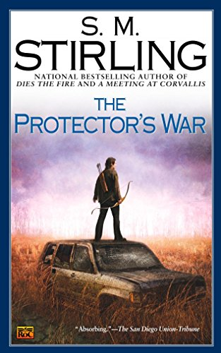 The Protector's War (Novel of the Change) from Ace Books