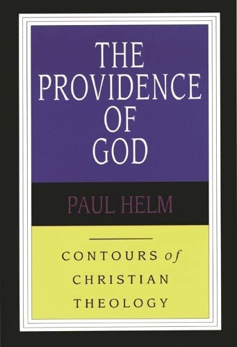 The Providence of God (Contours of Christian Theology) from IVP