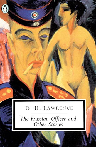 The Prussian Officer and Other Stories: Cambridge Lawrence Edition (Penguin Modern Classics) from Penguin Classics