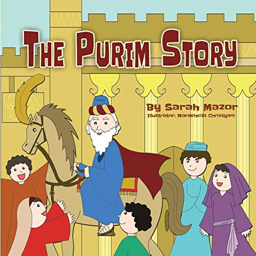 The Purim Story: Picture Books for ages 3-8, Jewish Holidays Series (Jewish Holiday Books for Children) from Createspace