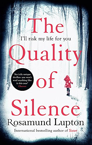 The Quality of Silence: The Richard and Judy and Sunday Times bestseller from Piatkus