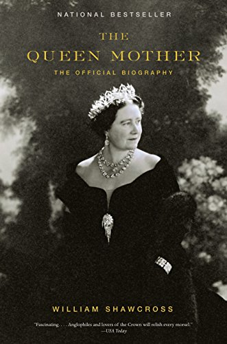 The Queen Mother: The Official Biography from Vintage