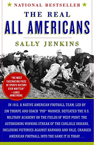 The Real All Americans: The Team That Changed a Game, a People, a Nation from Anchor Books