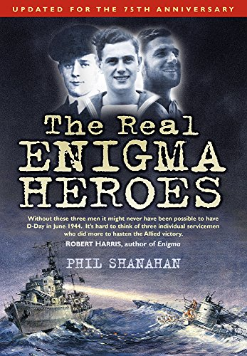 The Real Enigma Heroes from The History Press