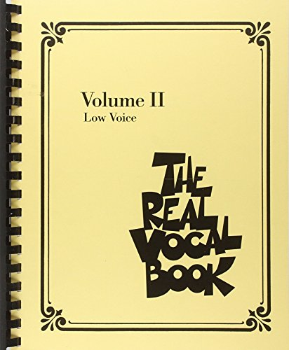 The Real Vocal Book: Volume II (Low Voice): 2 from Hal Leonard