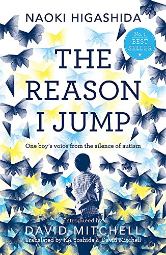 The Reason I Jump: one boy's voice from the silence of autism from Hodder & Stoughton General Division