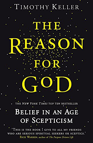 The Reason for God: Belief in an age of scepticism from Hodder & Stoughton General Division