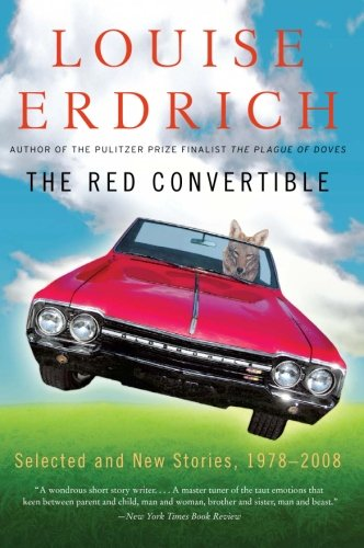 Red Convertible, The: Selected and New Stories, 1978-2008 from Harper Perennial