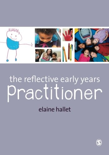 The Reflective Early Years Practitioner from Sage Publications Ltd