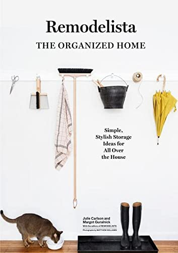 Remodelista: The Organized Home from Artisan