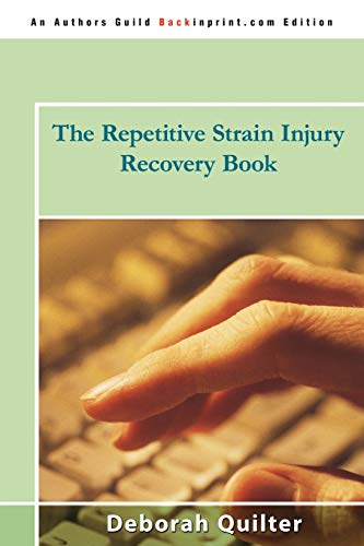 The Repetitive Strain Injury Recovery Book from iUniverse