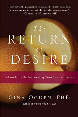 The Return of Desire: A Guide to Rediscovering Your Sexual Passion from Trumpeter