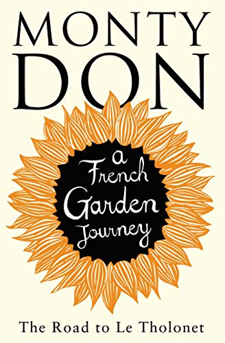 The Road to Le Tholonet: A French Garden Journey from Simon & Schuster UK