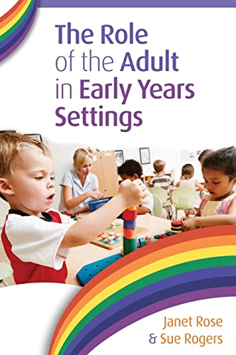 The Role Of The Adult In Early Years Settings from Open University Press