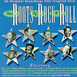 The Roots Of Rock 'n' Roll from Various