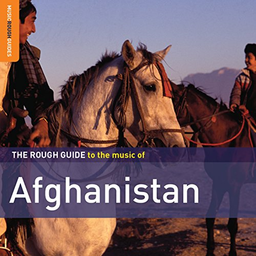 The Rough Guide to the Music of Afghanistan from WORLD MUSIC NETWORK