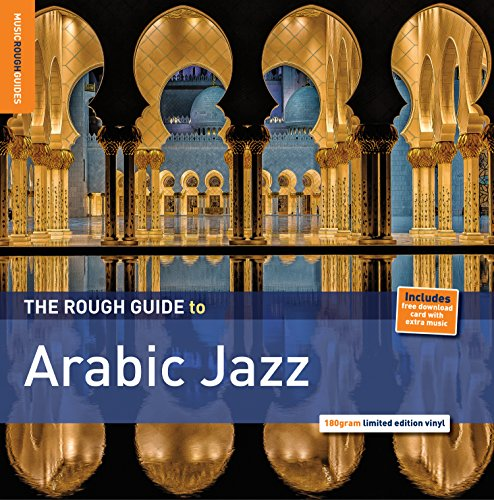 The Rough Guide to Arabic Jazz (180g Vinyl) [VINYL] from ROUGH GUIDE