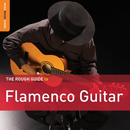 The Rough Guide to Flamenco Guitar from ROUGH GUIDE
