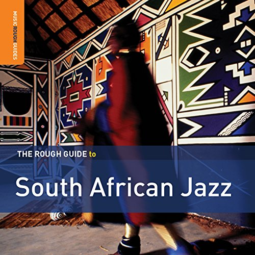The Rough Guide to South African Jazz from ROUGH GUIDE