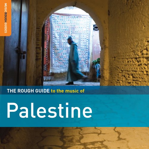 The Rough Guide to the Music of Palestine from ROUGH GUIDE