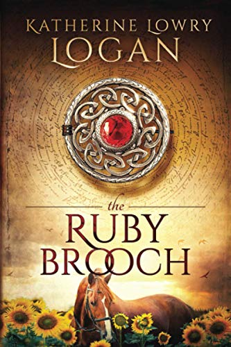 The Ruby Brooch: Time Travel Romance: Volume 1 (The Celtic Brooch Series) from CreateSpace Independent Publishing Platform