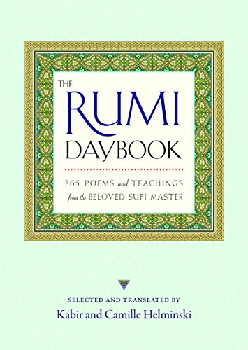 The Rumi Daybook: 365 Poems and Teachings from the Beloved Sufi Master from Shambhala Publications Inc