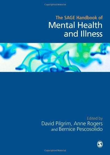 The SAGE Handbook of Mental Health and Illness from SAGE Publications Ltd