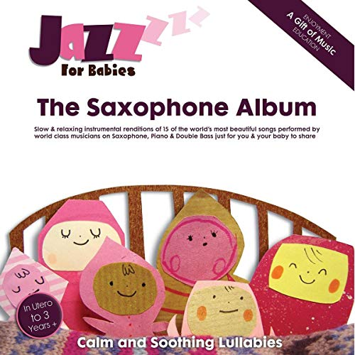 The Saxophone Album from JAZZ FOR BABIES