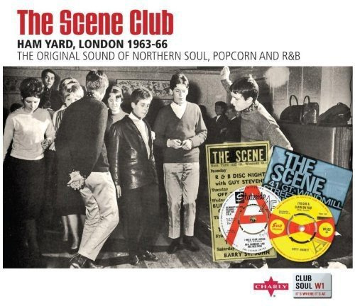 The Scene Club: Ham Yard, London 1963-1966