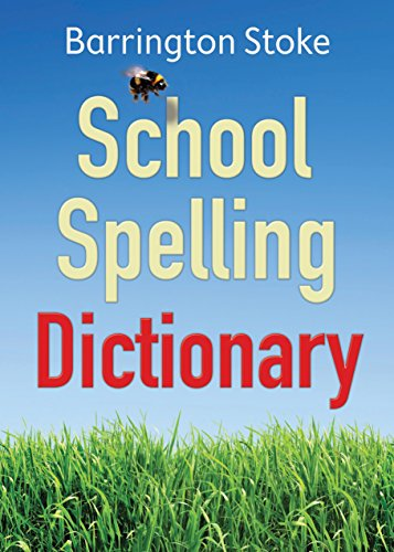 The School Spelling Dictionary from Barrington Stoke Ltd